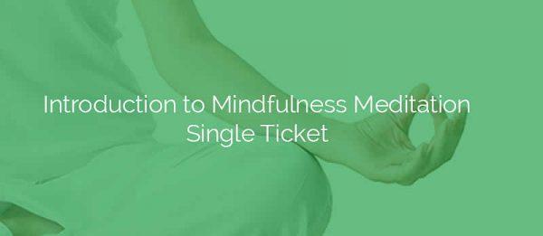 Introduction to Mindfulness Meditation Single