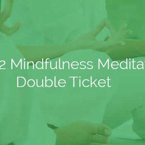 Level 2 Mindfulness Mediation Double